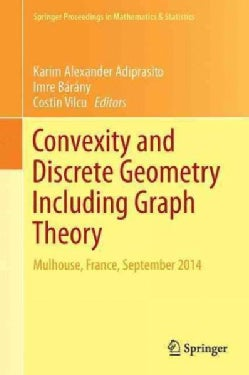 Convexity and Discrete Geometry Including Graph Theory (Hardcover)