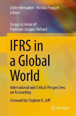 Ifrs in a Global World: International and Critical Perspectives on Accounting (Hardcover)