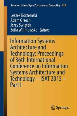 Information Systems Architecture and Technology: Proceedings of 36th International Conference on Information Syst... (Paperback)
