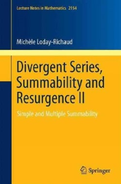 Divergent Series, Summability and Resurgence: Simple and Multiple Summability (Paperback)