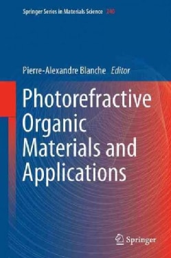 Photorefractive Organic Materials and Applications (Hardcover)