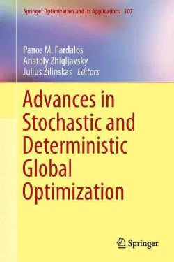 Advances in Stochastic and Deterministic Global Optimization (Hardcover)