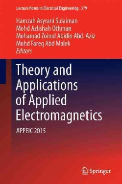Theory and Applications of Applied Electromagnetics: Appeic 2015 (Hardcover)