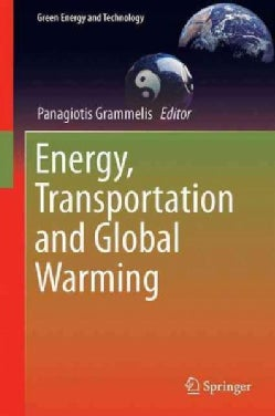 Energy, Transportation and Global Warming (Hardcover)