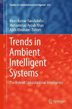 Trends in Ambient Intelligent Systems: The Role of Computational Intelligence (Hardcover)