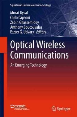 Optical Wireless Communications: An Emerging Technology (Hardcover)