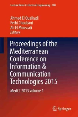 Proceedings of the Mediterranean Conference on Information & Communication Technologies 2015 (Hardcover)