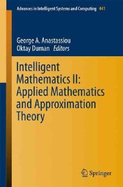 Intelligent Mathematics: Applied Mathematics and Approximation Theory (Paperback)