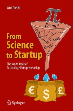 From Science to Startup: The Inside Track of Technology Entrepreneurship (Paperback)