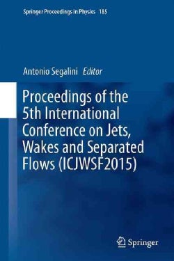 Proceedings of the 5th International Conference on Jets, Wakes and Separated Flows 2015 (Hardcover)