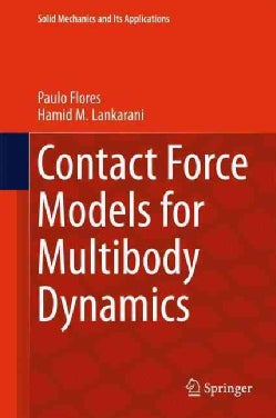Contact Force Models for Multibody Dynamics (Hardcover)