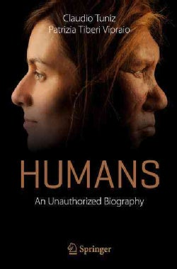 Humans: An Unauthorized Biography (Paperback)