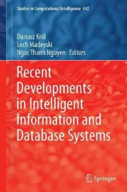 Recent Developments in Intelligent Information and Database Systems (Hardcover)