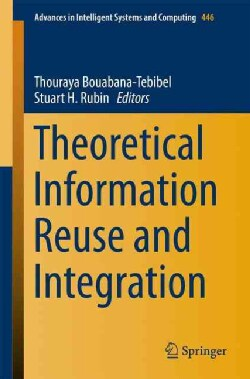 Theoretical Information Reuse and Integration (Paperback)