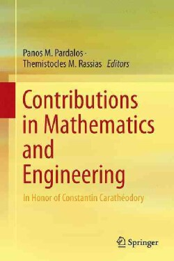 Contributions in Mathematics and Engineering: In Honor of Constantin Caratheodory (Hardcover)