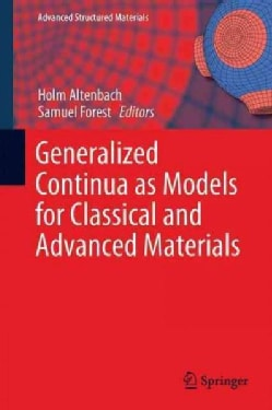 Generalized Continua As Models for Classical and Advanced Materials (Hardcover)