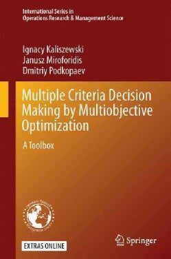 Multiple Criteria Decision Making by Multiobjective Optimization: A Toolbox (Hardcover)