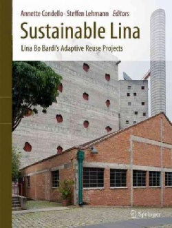Sustainable Lina: Lina Bo Bardi's Adaptive Reuse Projects (Hardcover)