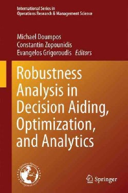 Robustness Analysis in Decision Aiding, Optimization, and Analytics (Hardcover)