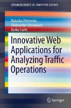 Innovative Web Applications for Analyzing Traffic Operations (Paperback)