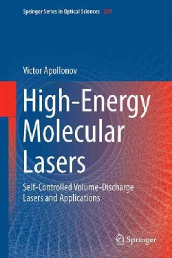 High-energy Molecular Lasers: Self-controlled Volume-discharge Lasers and Applications (Hardcover)