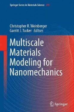Multiscale Materials Modeling for Nanomechanics (Hardcover)