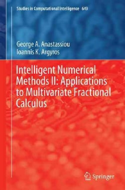 Intelligent Numerical Methods: Applications to Multivariate Fractional Calculus (Hardcover)