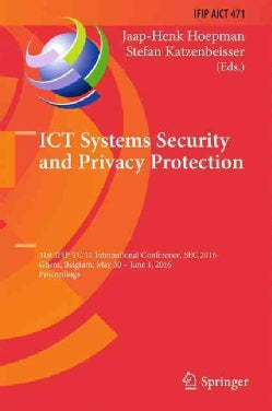 Ict Systems Security and Privacy Protection: 31st Ifip Tc 11 International Conference (Hardcover)