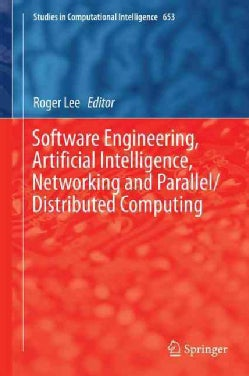 Software Engineering, Artificial Intelligence, Networking and Parallel/Distributed Computing (Hardcover)