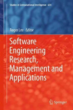 Software Engineering Research, Management and Applications (Hardcover)