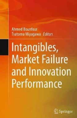 Intangibles, Market Failure and Innovation Performance (Paperback)