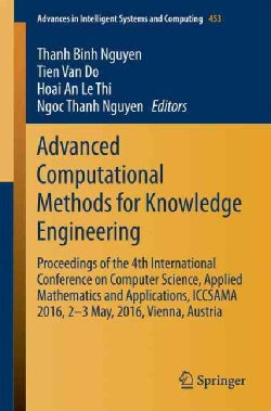Advanced Computational Methods for Knowledge Engineering: Proceedings of the 4th International Conference on Comp... (Paperback)