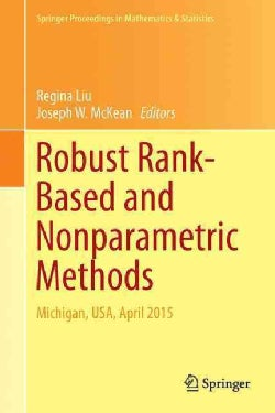 Robust Rank-based and Nonparametric Methods: Michigan, USA, April 2015 (Hardcover)