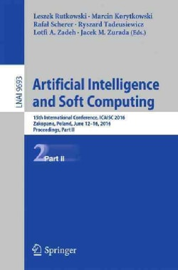 Artificial Intelligence and Soft Computing: 15th International Conference, Proceedings (Paperback)