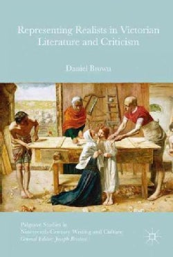 Representing Realists in Victorian Literature and Criticism: Writing Painters (Hardcover)
