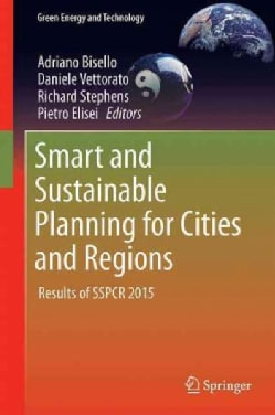 Smart and Sustainable Planning for Cities and Regions: Results of Sspcr 2015 (Hardcover)