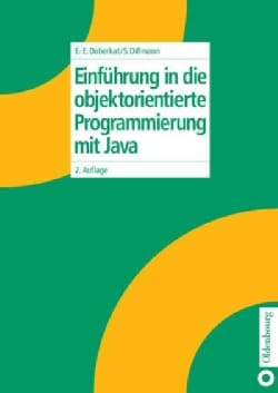 Einfuhrung in Die Objektorientierte Programmierung Mit Java (Hardcover)