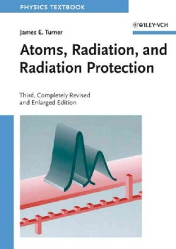 Atoms, Radiation, and Radiation Protection (Paperback)