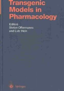Transgenic Models in Pharmacology (Hardcover)