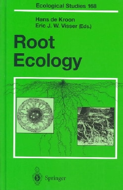 Root Ecology: With 72 Figures, 2 in Color, and 27 Tables (Hardcover)