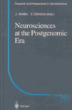 Neurosciences at the Postgenomic Era (Hardcover)