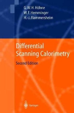 Differential Scanning Calorimetry: An Introduction for Practitioners (Hardcover)