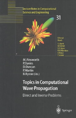 Topics in Computational Wave Propagation: Direct and Inverse Problems (Paperback)