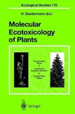 Molecular Ecotoxicology of Plants (Hardcover)