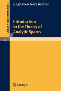 Introduction to the Theory of Analytic Spaces (Paperback)