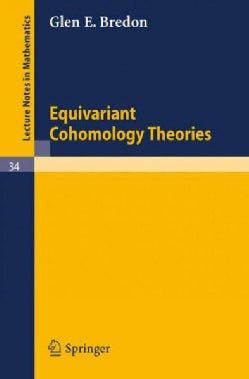 Equivariant Cohomology Theories (Paperback)