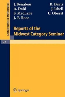 Reports of the Midwest Category Seminar (Paperback)
