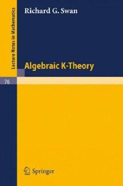 Algebraic K-Theory (Paperback)