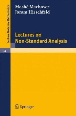 Lectures on Non- Standard Analysis (Paperback)