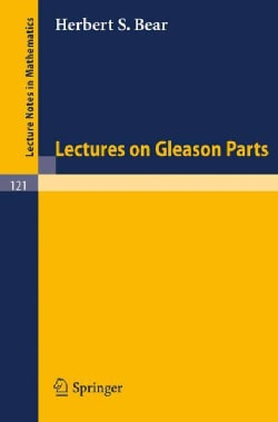 Lectures on Gleason Parts (Paperback)